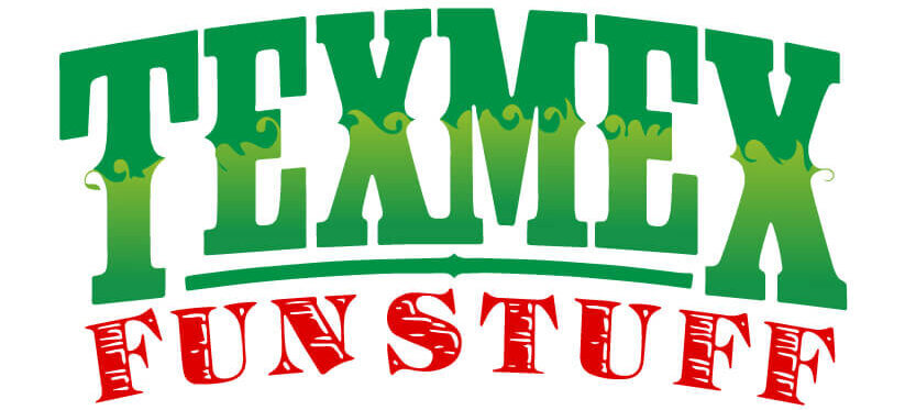 TexMex Fun Stuff